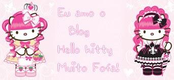Eu Amo o Blog Hello Kitty Muito Fofa!
