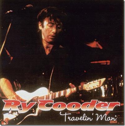0834 - Traveling Man - 1974-05-16 - Ry Cooder - 1