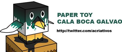 Faça seu paper toy do Twitter - Cala a boca Galvão