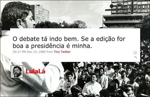 Lula - Coleção de tuitadas históricas
