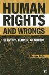 Human Rights and Wrongs-Slavery, Terror, Genocide