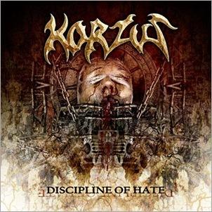 Korzus - Discipline of Hate