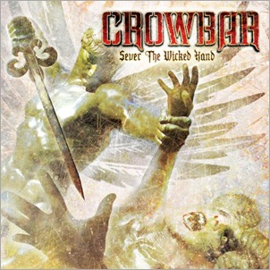 Crowbar_SeverTheWickedHand