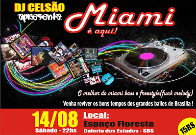 MIAMI  AQUI - A FESTA!