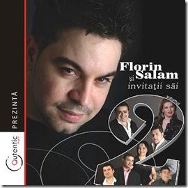 Florin Salam si invitatii sai 2