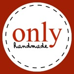ONLY Handmade