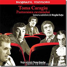 Toma Caragiu, Pantomima cuvantului