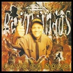 Raimundos - Lavo Ta Novo