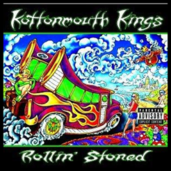 Kotonmouth Kings - Rollin Stoned