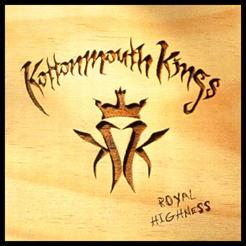 Kottomouth Kings - Royal Highness