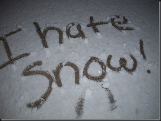 my handwriting is truly much cuter than that, but...iWas writing in the snow. That shxt is cold. *shrugs*