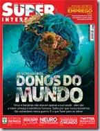 Capa da Super de Agosto: Donos do Mundo - vírus, bactérias, um mundo microscópico