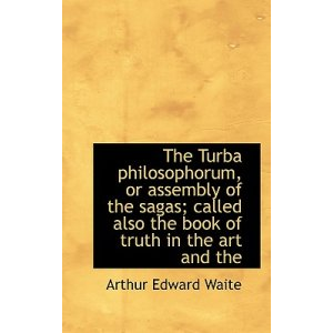 Turba Philosophorum Or Assembly Of The Sages Cover