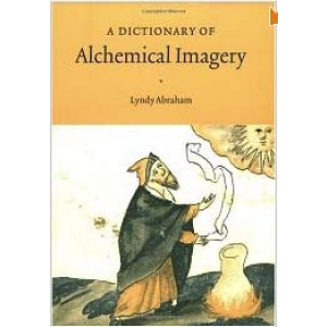 A Dictionary Of Alchemical Imagery Cover