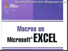 Macros en Excel - AyudasyTutoriales
