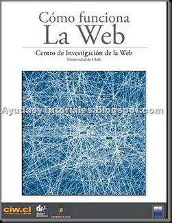 Como Funciona La Web - AyudasyTutoriales