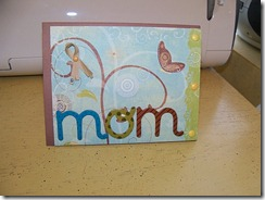 wMay9 Mothers Day Card1 100_0619