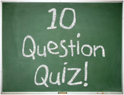 10 Question Quiz