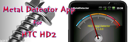 HTC apps metal detector app for HTC HD2 Magic android phone sensor earth magnetic field