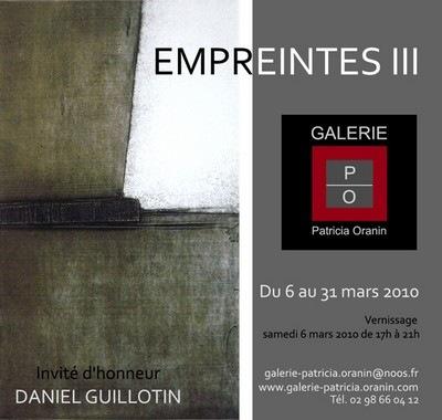 Daniel Guillotin, invité d'honneur d'Empreintes III, Galerie Patricia Oranin, 2010
