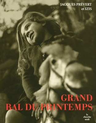 izis_jacques_prevert_grand_bal_printemps