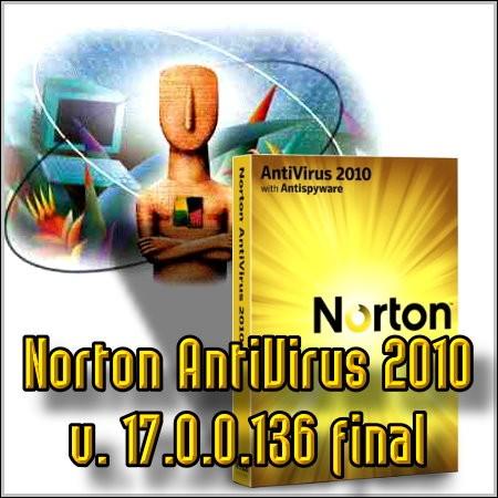 Norton AntiVirus 2010 v. 17.0.0.136 final