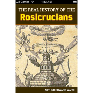 The Real History Of The Rosicrucians Cover