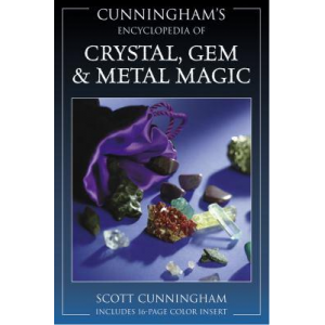 Cunninghams Encyclopedia Of Crystal Gem And Metal Magic Cover