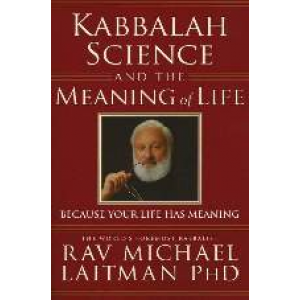 Kabbalah Science And The Meaning Of Life Cover