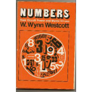 Numbers Their Occult Power And Mystic Virtues Cover