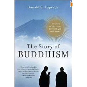 The Story Of Buddhism A Concise Guide To Its History And Teachings Cover