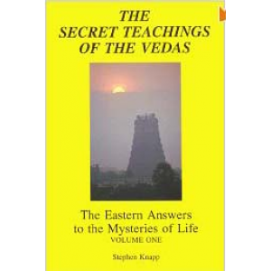 The Secret Teachings Of The Vedas The Eastern Answers To The Mysteries Of Life Cover