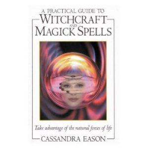 A Practical Guide To Witchcraft And Magic Spells Cover