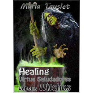 Healing Virtue Saludadores Versus Witches In Early Modern Spain Cover