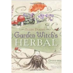 Garden Witchs Herbal Green Magick Herbalism And Spirituality Cover
