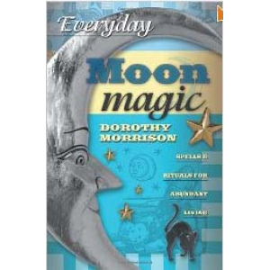 Everyday Moon Magic Spells And Rituals For Abundant Living Cover