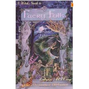 A Witchs Guide To Faery Folk How To Work With The Elemental World Cover