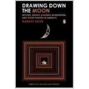 Drawing Down The Moon Witches Druids Goddess Worshippers And Other Pagans In America Cover