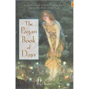 The Pagan Book Of Days A Guide To The Festivals Traditions And Sacred Days Of The Year Cover