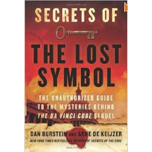 Secrets Of The Lost Symbol The Unauthorized Guide To The Mysteries Behind The Da Vinci Code Cover