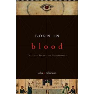 Born In Blood The Lost Secrets Of Freemasonry Cover
