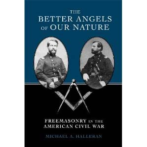 The Better Angels Of Our Nature Freemasonry In The American Civil War Cover
