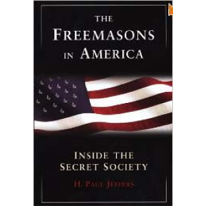 The Freemasons In America Inside The Secret Society Cover