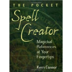 The Pocket Spell Creator Magickal References At Your Fingertips Cover