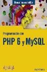 PHP 6 y MySQL