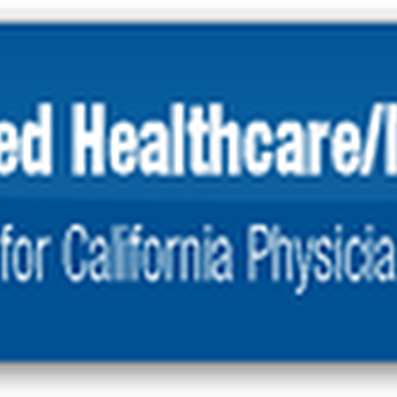 CMA Offering Help and Assistance for Doctors in California Filing for United Healthcare/Ingenix Underpayment Claims And Taking Active Role for the Same Settlement with Blue Cross