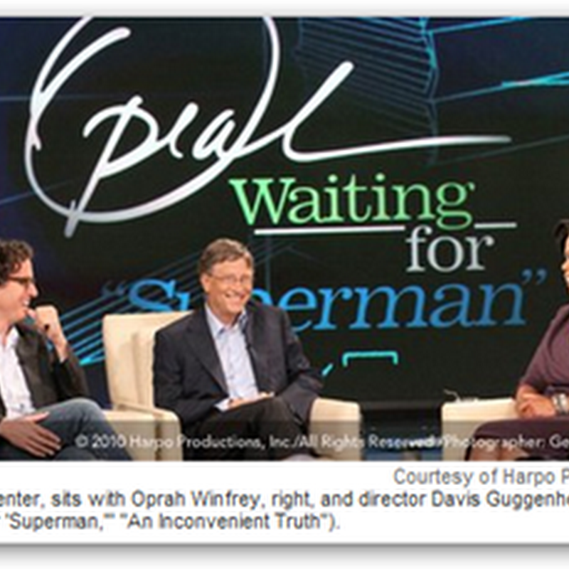 "Waiting for Superman An Inconvenient Truth"" Movie – Bill Gates and Oprah Discuss The Future and Today of Education"