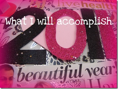 What i will accomplish