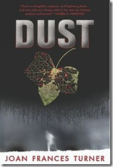 Dust by Joan Frances Turner