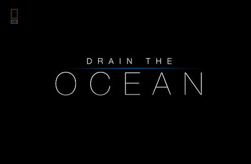 Tajemnice Morskich G³êbin Osuszanie Oceanu / Secrets of the Deep (2009) PL.TVRip.XviD / Lektor PL